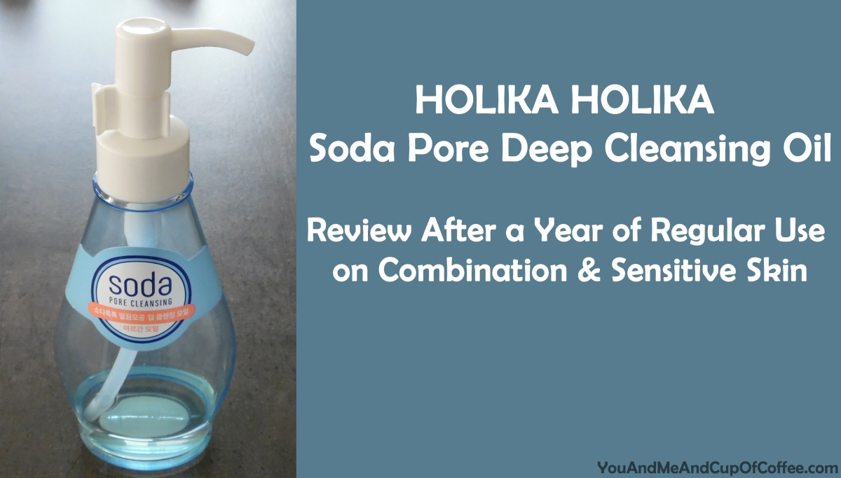 HOLIKA HOLIKA Soda Pore Deep Cleansing Oil Review