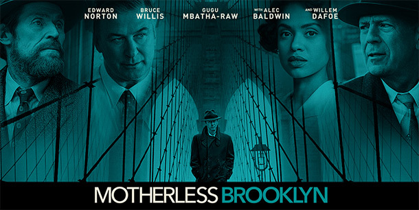 Motherless Brooklyn Movie Review & Thoughts (Spoiler-Free Review)
