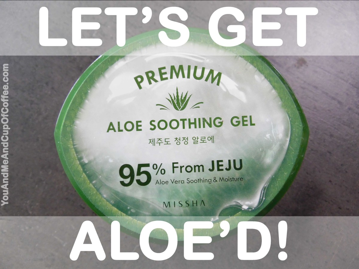 MISSHA Premium Aloe Soothing Gel Review & Analysis of ALL Ingredients