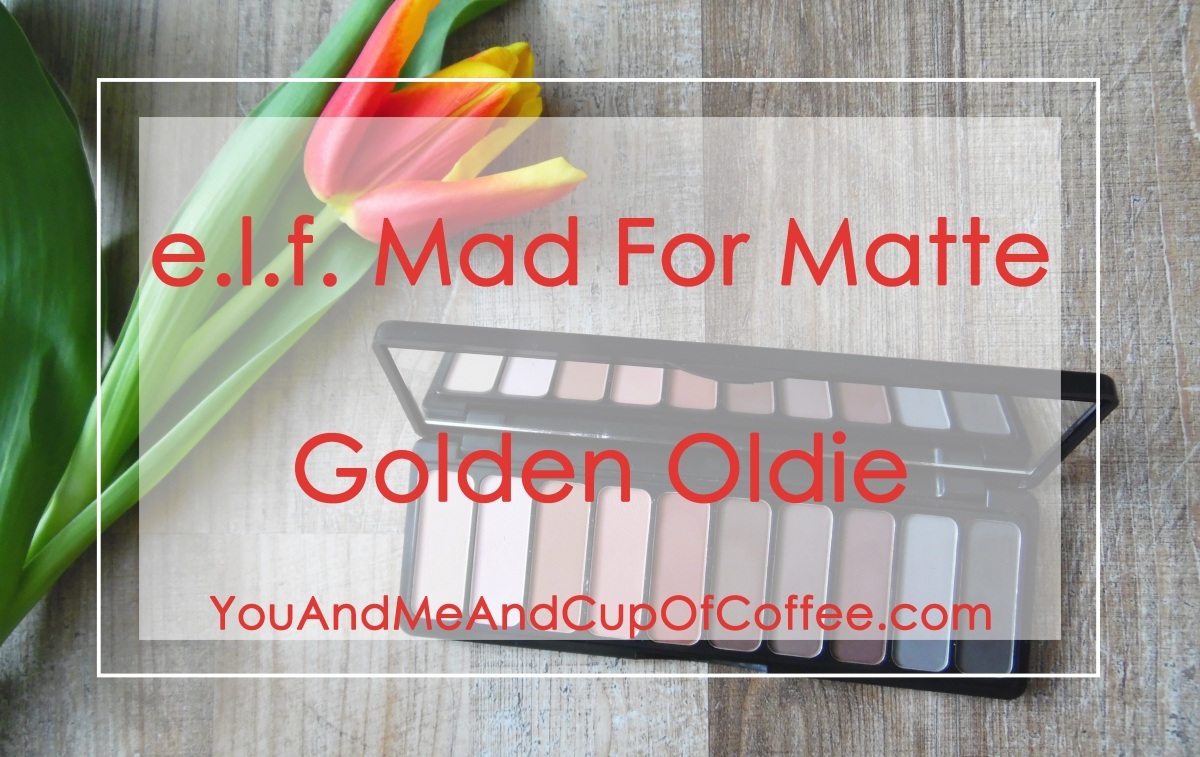 Golden Oldie: e.l.f. Mad For Matte Palette Review